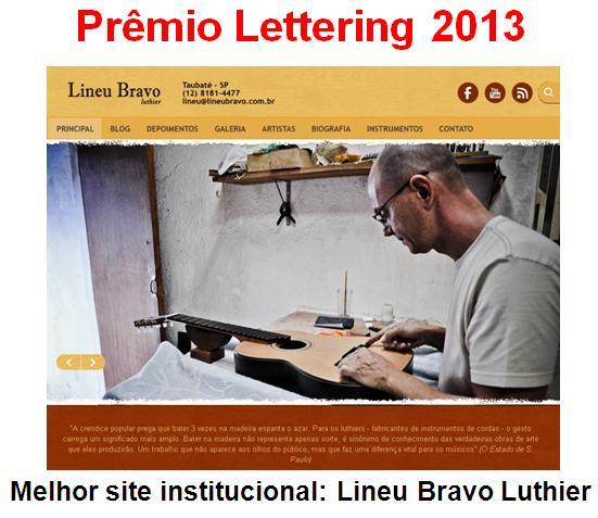 Fórum Prêmio Lettering - site de Lineu Bravo Luthier é o vencedor do Prêmio Lettering 2013